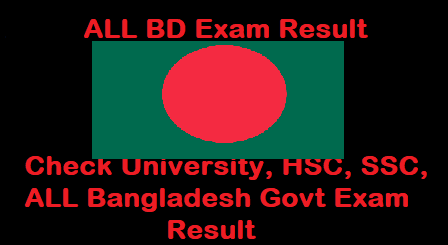 Admission, HSC, SSC , University test result 2020| bd job result 2019-2020