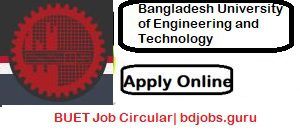 BUET Job Circular 2021| Notice & Application Form at regoffice.buet.ac.bd, Bangladesh University of Engineering and Technology -BUET Jobs